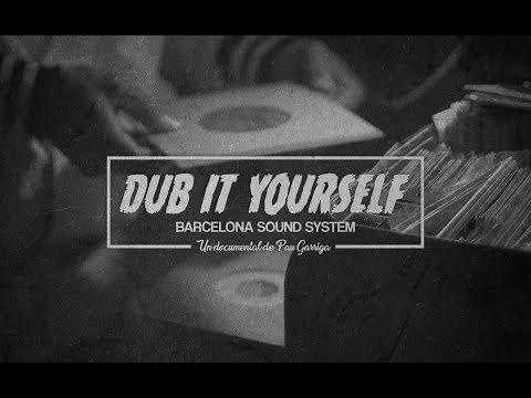 Dub It Yourself - Documental Sencer
