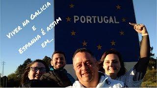 Viver na Galicia e Espanha é assim em Portugal