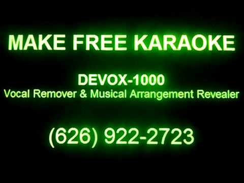 Make Free Karaoke Music, Make Free Karaoke Songs, Make Free Karaoke CDs, Vocal Eliminator, DEVOX1000