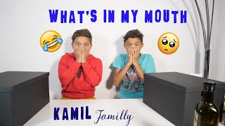 "KAMIL Family "" What's In My Mouth """