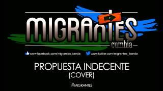 Migrantes - Propuesta indecente (cover)