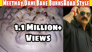 Download Video Meethay Dahi Barey Burnsroad Style By King Chef Shahid Jutt MP3 3GP MP4
