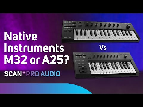Native Instruments M32 or A25 - Hidden differences? Mp3