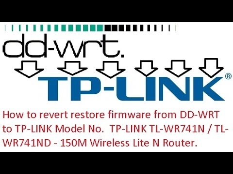 How to REVERT RESTORE FIRMWARE from DD-WRT to TP-LINK