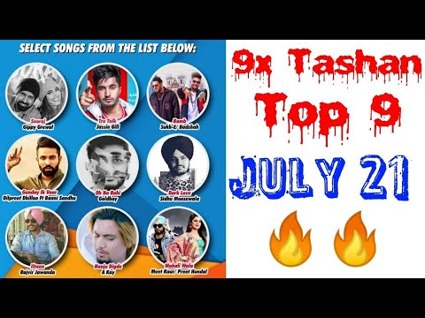 9x Tashan Top 9   Songs with a Short Video with Points   July 21, 2018   Subscribe for Another Week
