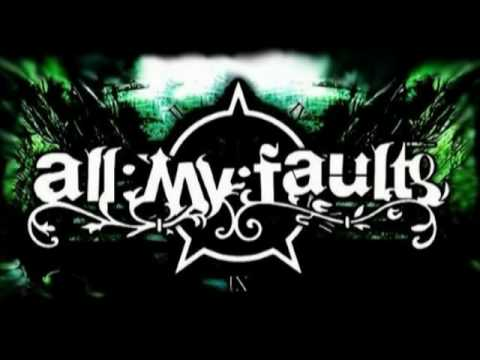 All My Faults - Your Anniversary mp3