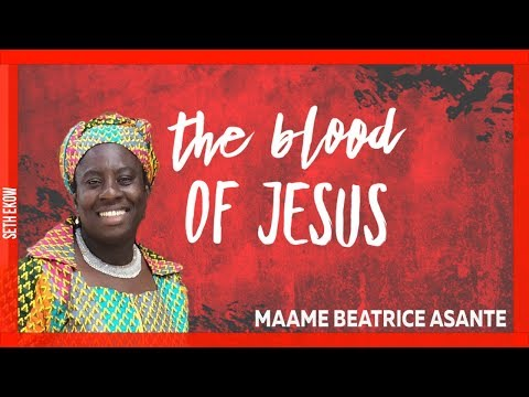 The Blood Of Jesus By Maame Beatrice Asante