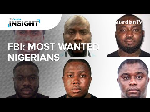 How these six Nigerians made their way into the FBI's most-wanted list  || Insight