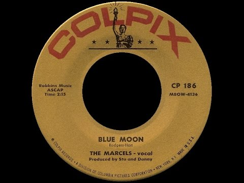 [1961] The Marcels ∙ Blue Moon