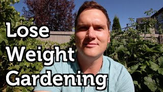 Lose Weight Gardening