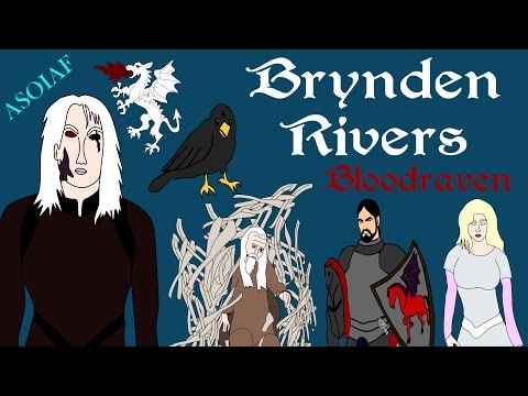 ASOIAF: Brynden Rivers - Bloodraven (Focus Series - Book Spoilers)