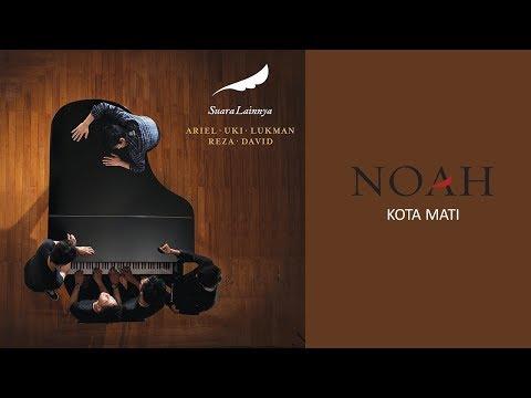 NOAH - Kota Mati (Official Audio)