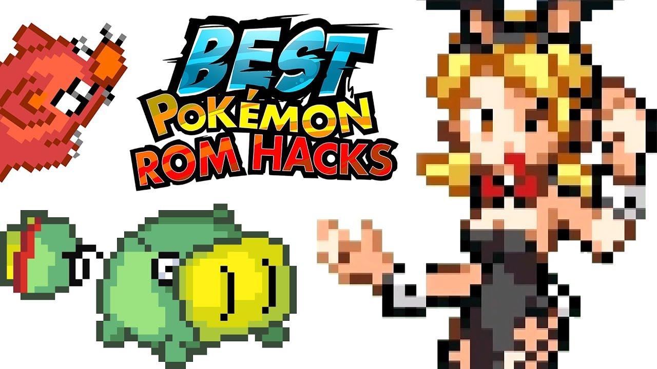 THE BEST POKÉMON ROM HACKS?!