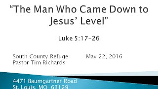 the refuge the man who came down to jesus level