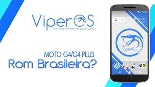 MOTO G4/G4 PLUS VIPER OS ROM BRASILEIRA TOP!