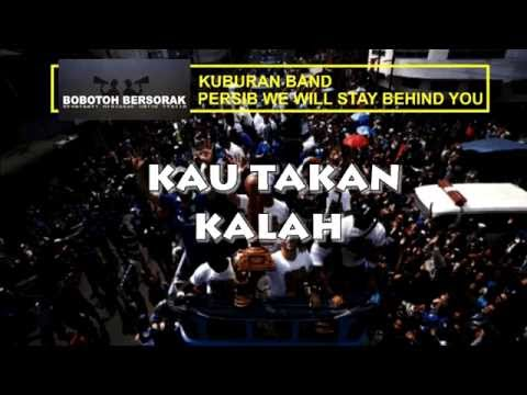 Bobotoh Bersorak - Kuburan band (Persib we wiill stay Behind you)