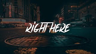 Justin Starling - Right Here (Lyrics - Lyric Video) prod. Vu & Austin Sexton