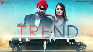 Trend Official lyrics status | Ramji Gulati | Sara Khan mr ansari