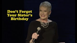 Jeanne Robertson   Don't Forget Your Sister's Birthday
