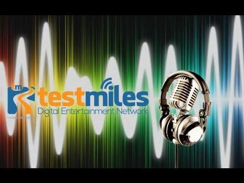 Test Miles Radio June 5, 2016