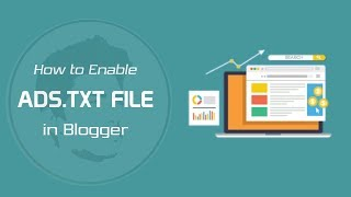 How to Enable ADS.TXT FILE on Blogger Mp3