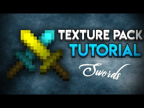 Texture Pack Tutorial (Swords)