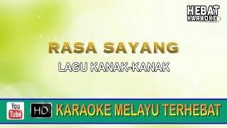 Lagu Kanak-Kanak - Rasa Sayang | Karaoke | Minus One | Tanpa Vocal | Lirik Video HD