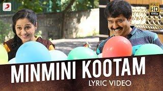 Minmini Kootame Lyric | Ezhumin | Vivek, Devayani | Ganesh Chandrasekaran