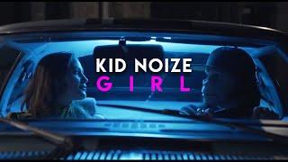 Kid Noize - Girl