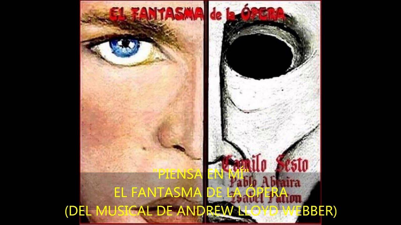 El Fantasma De La ópera Piensa En Mí Youtube