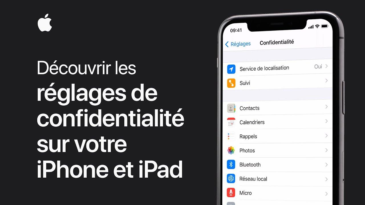 Vidéo Apple: Découvrir les réglages de confidentialité sur votre iPhone, iPad et iPod touch