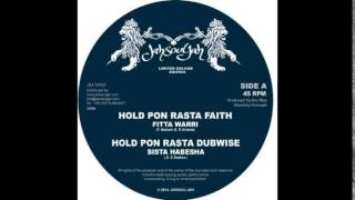 Fitta Warri - Hold pon Rasta Faith // Sista Habesha - Hold pon Rasta Dubwise