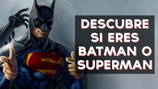 ¿Batman o Superman? | Test Divertidos