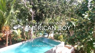 Estelle ft. Kanye West - American Boy in Sri Lanka,  Ratnakara Style