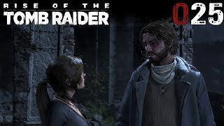 Rise of the Tomb Raider #025 | Er war nur ein stumpfes Werkzeug | Let's Play Gameplay Deutsch thumbnail