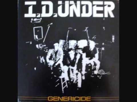 I.D. Under - Song X - Genericide 1989