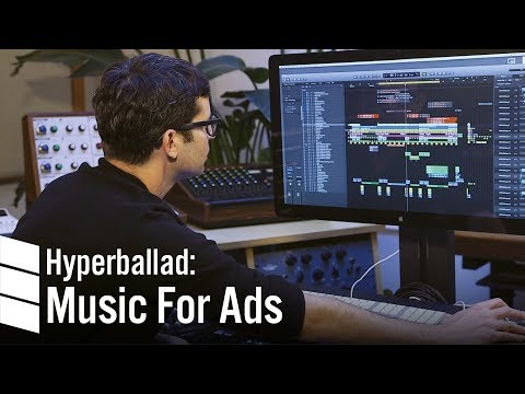 Hyperballad: Music for Ads