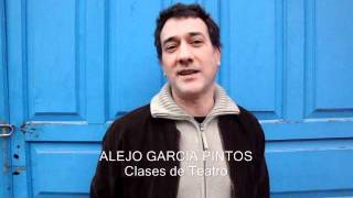 ALEJO GARCIA PINTOS - Clases de Teatro