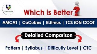 Which is Better ? AMCAT | CoCubes | ELitmus | TCS iON CCQT - Detailed Comparison