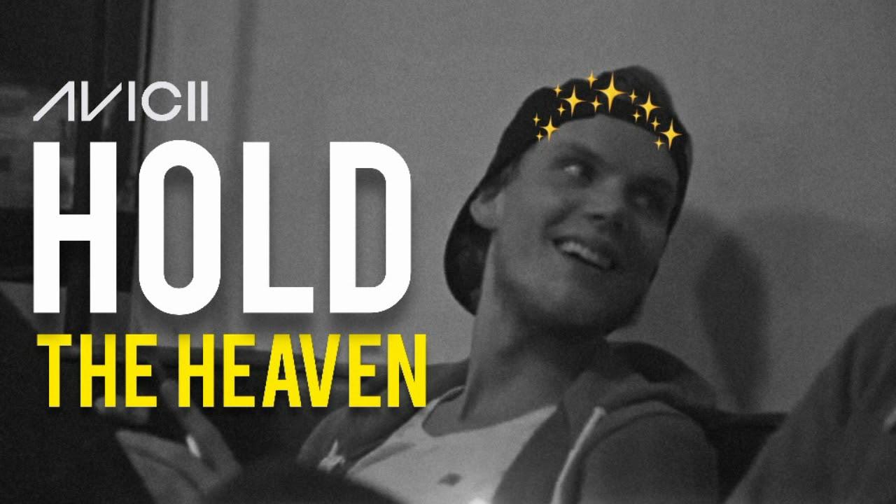 Avicii | Hold The Heaven - YouTube