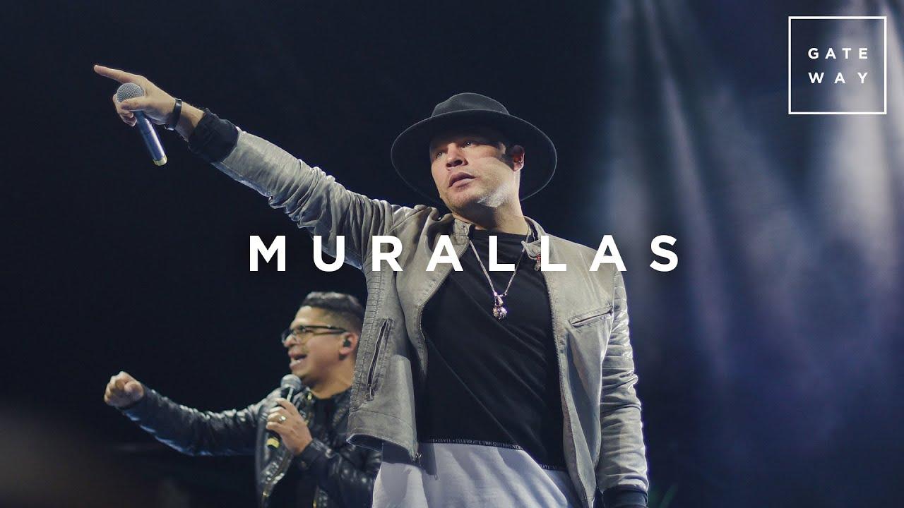 Murallas // Gateway Worship (con Funky, Josh Morales y Coalo Zamorano)
