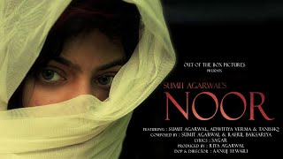 NOOR(A tribute to Chapaak)Sumit Agarwal Feat Adwitiya Verma & Tanishq Tripathi.