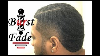 Burst Fade Taper Haircut Step By Step