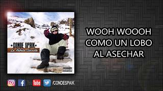 11 - Conde Spaik - Como Un Lobo (Official Lyric Video)