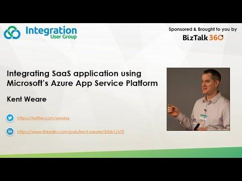Integrating SaaS application using Microsoft's Azure App Service Platform
