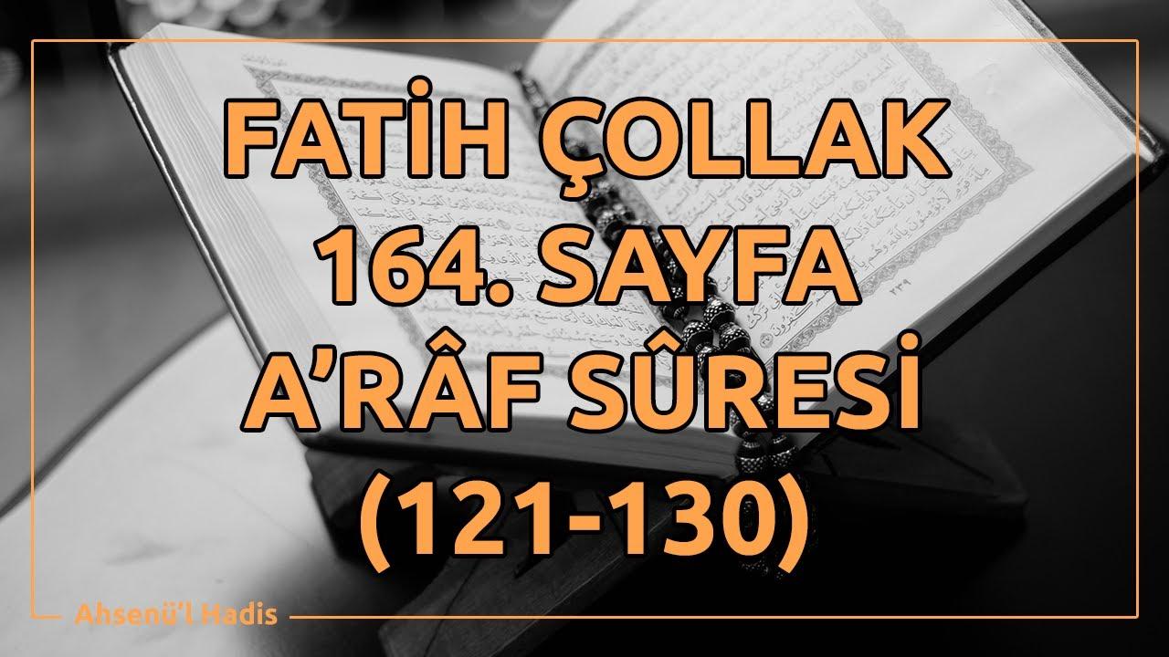 Fatih Çollak - 160.Sayfa - A'râf Suresi (82-87)