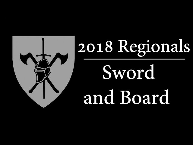 2018 Iron Horde regional -  Sword and Board