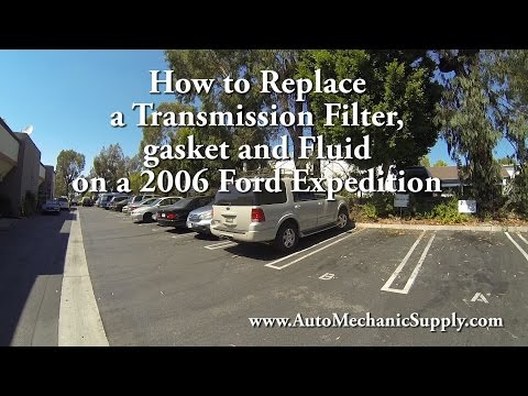 How to replace a transmission filter, gasket and fluid on a 2006 ford expedition