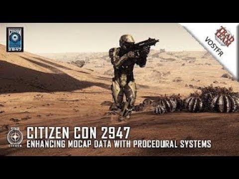 CitizenCon 2947 - Amélioration du Mocap grâce aux systèmes procéduraux - VOSTFR