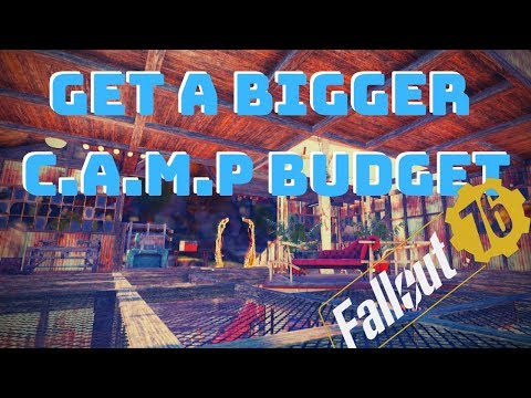 Increase* Your CAMP Budget | Fallout 76 - YouTube